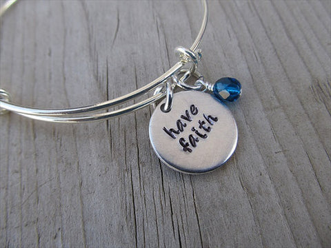 "Have Faith Bracelet- ""have faith""  - Hand-Stamped Bracelet- Adjustable Bangle bracelet with an accent bead of your choice"