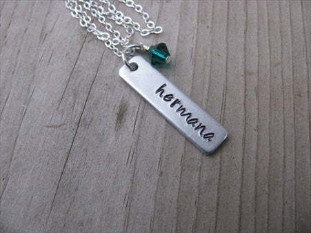 "Spanish Sister Necklace- ""hermana"" -Hand-Stamped Necklace with an accent bead of your choice"
