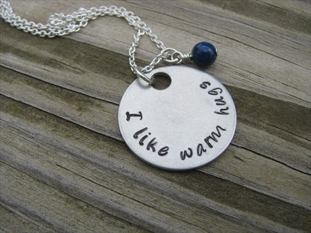 "I Like Warm Hugs Inspiration Necklace- ""I like warm hugs"" - Hand-Stamped Necklace with an accent bead in your choice of colors"