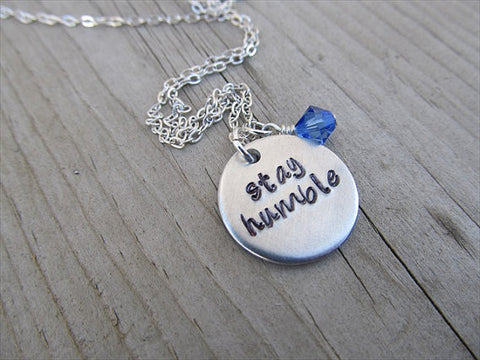 "Stay Humble Inspiration Necklace- ""stay humble"" - Hand-Stamped Necklace with an accent bead in your choice of colors"