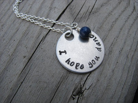 "I Hope You Dance Inspiration Necklace- ""I hope you dance"" - Hand-Stamped Necklace with an accent bead in your choice of colors"