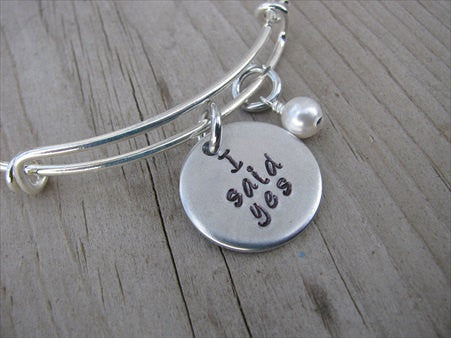 "Engagement Bracelet- ""I said yes""  - Hand-Stamped Bracelet-Adjustable Bracelet with an accent bead of your choice"