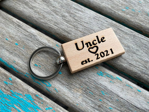 "Uncle Keychain- ""Uncle est. (year of your choice)"" -with optional personalized options"