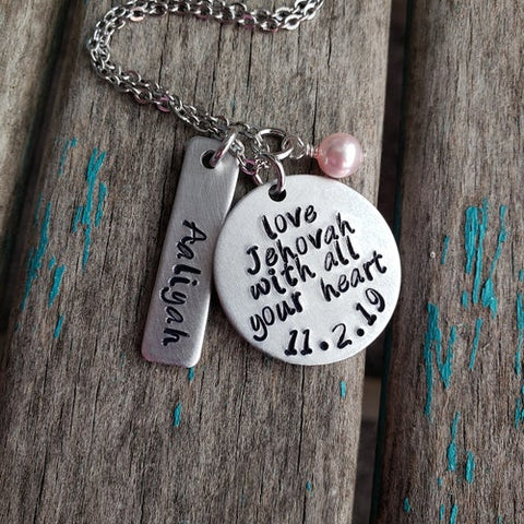 "Baptism Necklace- ""love Jehovah with all your heart"" with a date, name charm, and accent bead of your choice - Hand-Stamped Necklace"