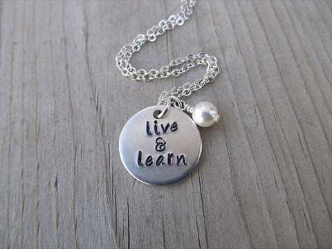 "Live and Learn Necklace- ""live & learn""- Hand-Stamped Necklace with an accent bead in your choice of colors"