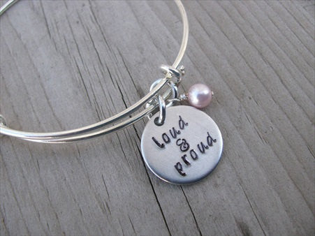 "Loud and Proud Inspiration Bracelet- Hand-Stamped ""loud & proud"" Bracelet with an accent bead of your choice"