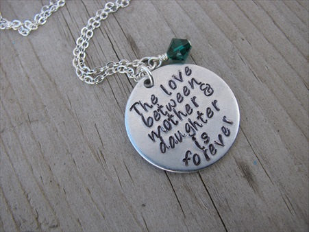 "Mothers Necklace- ""The love between mother & daughter is forever""  Hand-Stamped Necklace with an accent bead of your choice"