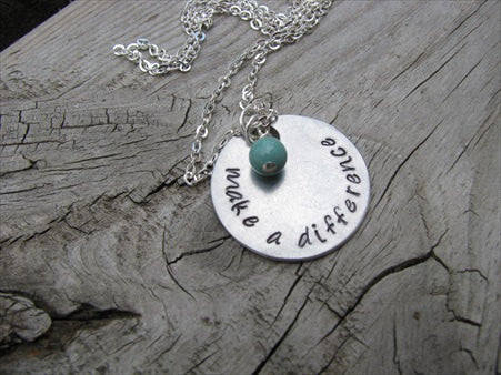 "Make a Difference Inspiration Necklace- ""make a difference"" - Hand-Stamped Necklace with an accent bead in your choice of colors"