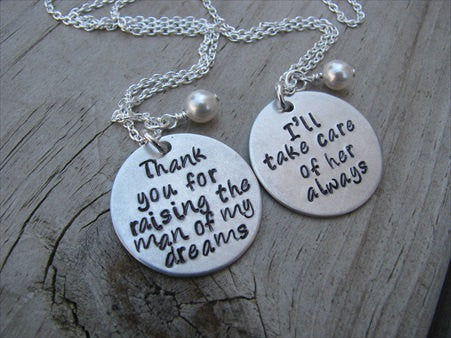 "2 Necklace Set- Mother in Law Gifts- ""Thank you for raising the man of my dreams"" and ""I'll take care of her always""- Hand-Stamped Necklaces with an accent bead of your choice"