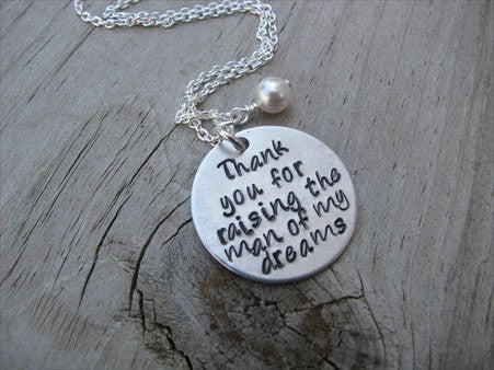 "Mother in Law Necklace ""Thank you for raising the man of my dreams""- Hand-Stamped Necklace with an accent bead in your choice of colors"