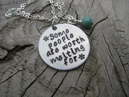 "Hand-Stamped Necklace- ""Some people are worth melting for"" with a snowflakes- Hand-Stamped Necklace with an accent bead of your choice"