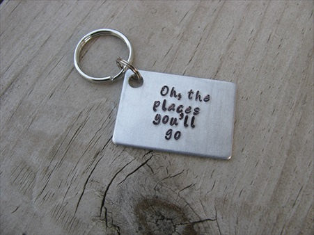 inspirational keychain graduation keychain oh the places you