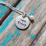 "Own Today Necklace- Hand-Stamped Necklace ""own today"" with an accent bead in your choice of colors"