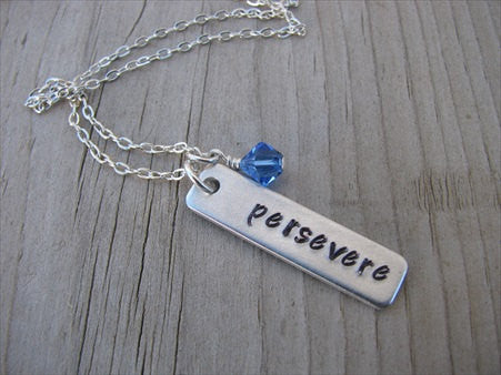 "Persevere Inspiration Necklace ""persevere""- Hand-Stamped Necklace with an accent bead in your choice of colors"