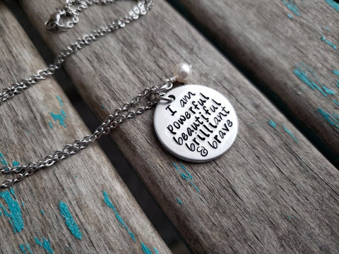 "Affirmation Necklace- Hand-Stamped Necklace ""I am powerful beautiful brilliant & brave"" and with an accent bead in your choice of colors"