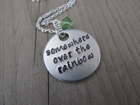 "Inspiration Necklace- ""somewhere over the rainbow"" - Hand-Stamped Necklace with an accent bead"