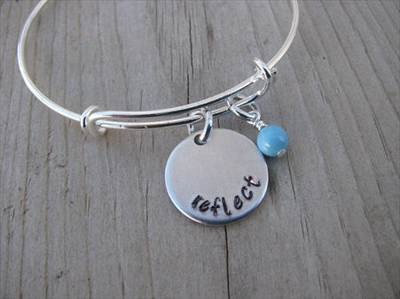 "Reflect Inspiration Bracelet- ""reflect""  - Hand-Stamped Bracelet  -Adjustable Bangle Bracelet with an accent bead of your choice"