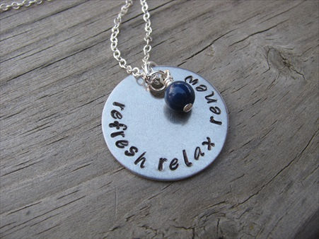 "Refresh Relax RenewInspiration Necklace- ""refresh relax renew"" - Hand-Stamped Necklace with an accent bead in your choice of colors"
