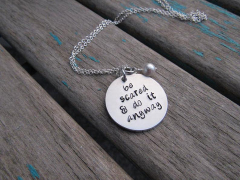 "Do It Anyway Necklace- Hand-Stamped Necklace ""be scared & do it anyway"" and with an accent bead in your choice of colors"