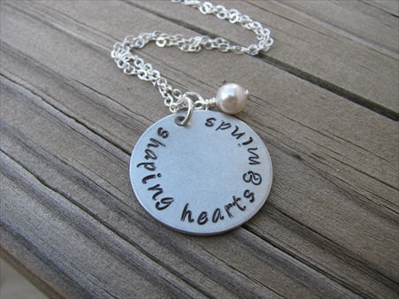 "Teacher's Inspiration Necklace- ""shaping hearts & minds"" - Hand-Stamped Necklace with an accent bead in your choice of colors"