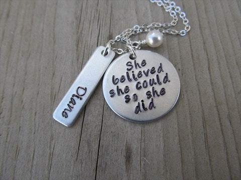 "Personalized She Believed Necklace- ""She believed she could so she did"" with a name charm and accent bead of your choice - Hand-Stamped Necklace"