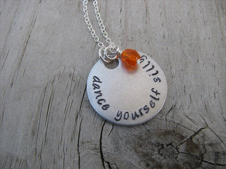 "Dancer's Inspiration Necklace- ""dance yourself silly""  - Hand-Stamped Necklace with an accent bead in your choice of colors"