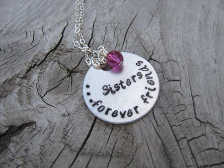 "Sisters Necklace- ""Sisters...forever friends""  - Hand-Stamped Necklace with an accent bead of your choice"