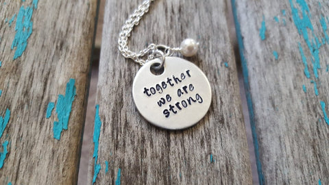"Stronger Together Necklace- Hand-Stamped Necklace ""together we are strong"" with an accent bead in your choice of colors"