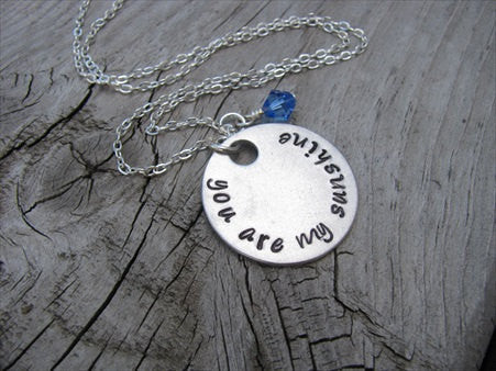 "You Are My Sunshine Inspiration Necklace- ""you are my sunshine"" - Hand-Stamped Necklace with an accent bead in your choice of colors"