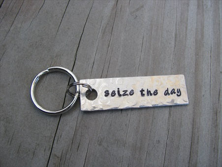 "Seize the Day Inspiration Keychain - ""seize the day""  - Hand Stamped Metal Keychain- small, narrow keychain"