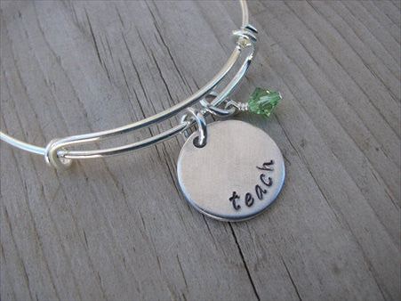 "Teach Inspiration Bracelet- ""teach""  - Hand-Stamped Bracelet  -Adjustable Bangle Bracelet with an accent bead of your choice"