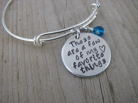 "Insprirational Bracelet- ""These are a few of my favorite things"" with a stamped heart - Hand-Stamped Bracelet- Adjustable Bangle Bracelet with an accent bead of your choice"
