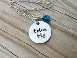"Think Big Inspiration Necklace- ""think big""- Hand-Stamped Necklace with an accent bead in your choice of colors"