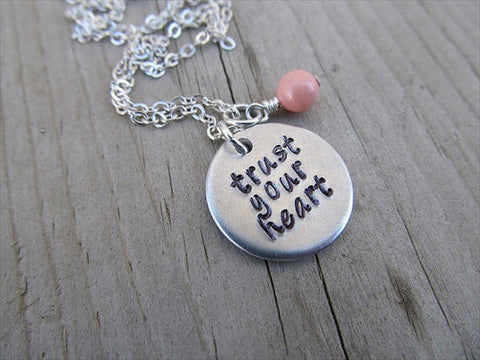 "Trust Your Heart Inspiration Necklace- ""trust your heart""- Hand-Stamped Necklace with an accent bead of your choice"