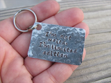 "Quote Keychain- ""I'm not weird, I'm limited edition"" Textured- Hand Stamped Metal Keychain"