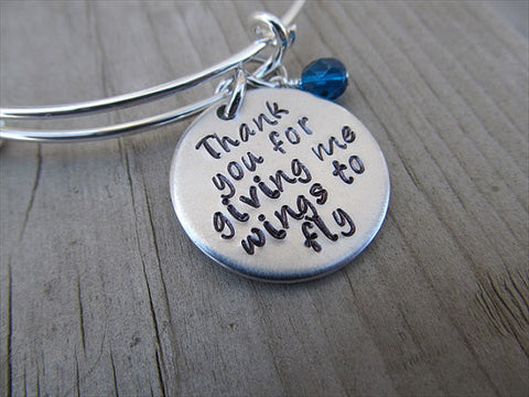 "Mother Bracelet, Teacher Bracelet, Mentor Bracelet- ""Thank you for giving me wings to fly""  - Hand-Stamped Bracelet- Adjustable Bangle Bracelet with an accent bead of your choice"