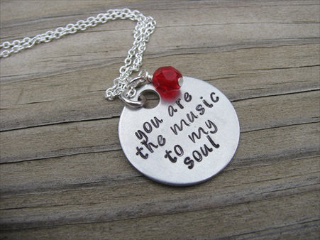"Inspiration Necklace- Hand-Stamped Necklace- ""you are the music to my soul""  - Hand-Stamped Necklace with an accent bead of your choice"