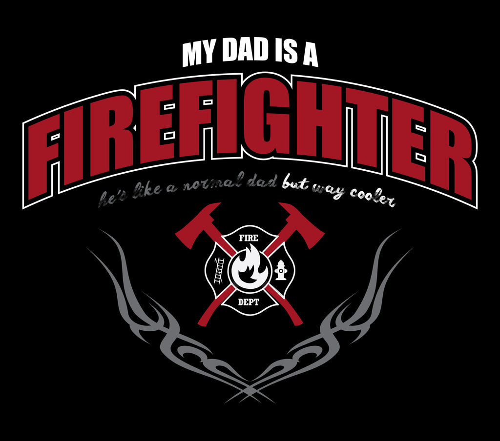 My Dad is a Firefighter - Reheroed