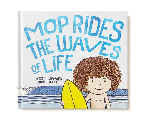 Mop Rides the Waves of Life Book