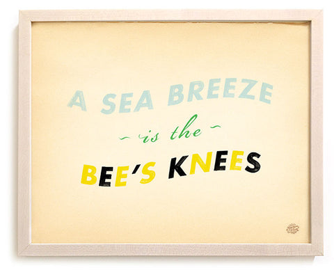 "Limited Edition Beach Art Print ""A Sea Breeze Is The Bee's Knees"""