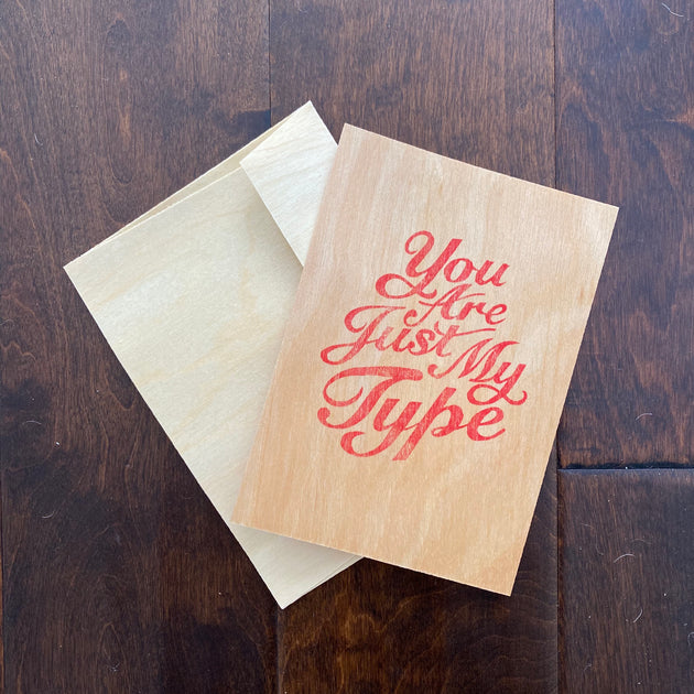 "Lettering Art Print on Wood ""You Are Just My Type"""