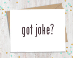 Got Joke?- Funny Father's Day Card