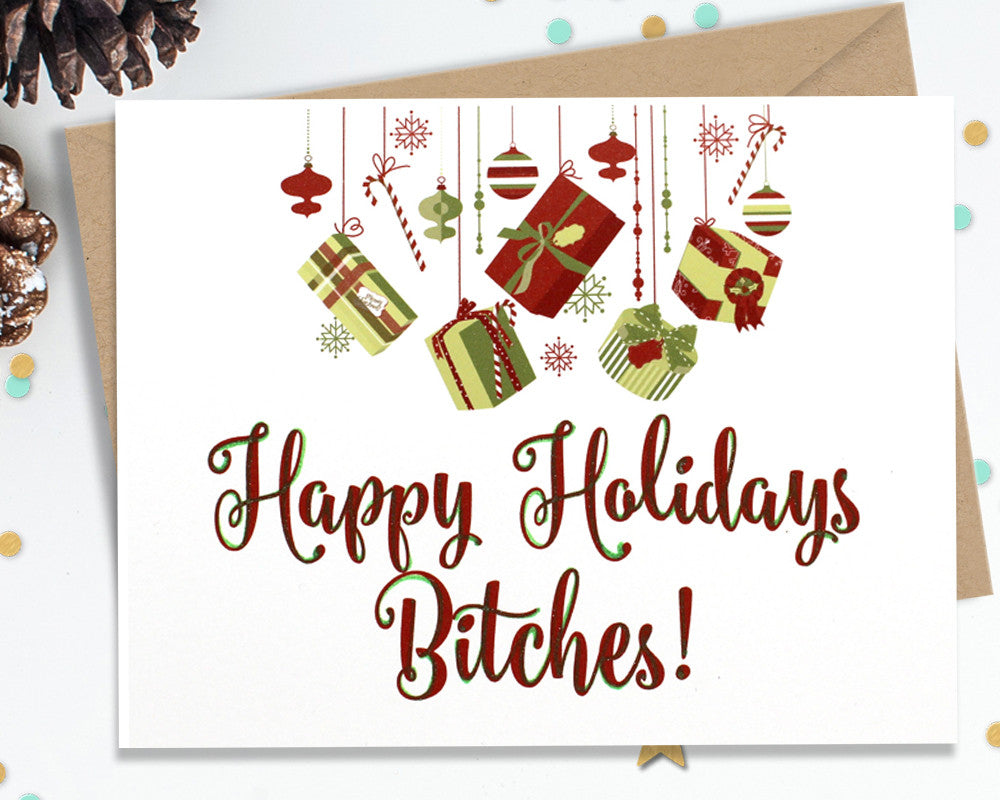Happy Holidays Bitches Funny Christmas Cards Fourletterwordcards