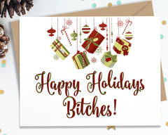 Happy Holidays Bitches - Funny Christmas Cards