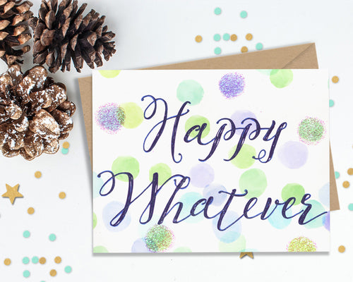 Happy Whatever - Funny Christmas Cards