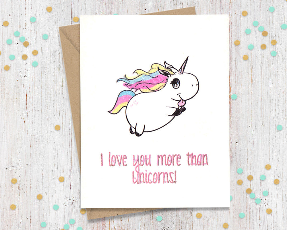 I Love You More Than Unicorns Greeting Card Fourletterwordcards