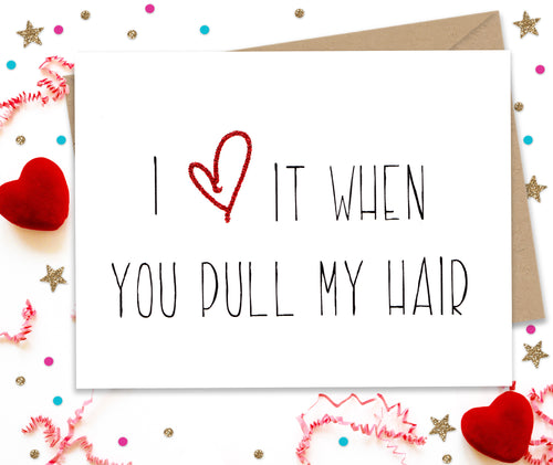 I love it when you pull my hair - kinky card