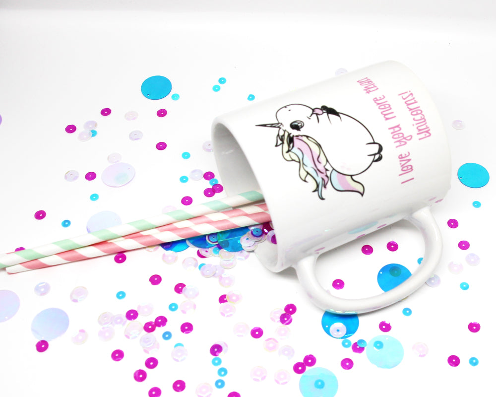 I Love You More Than Unicorns Coffee Mug