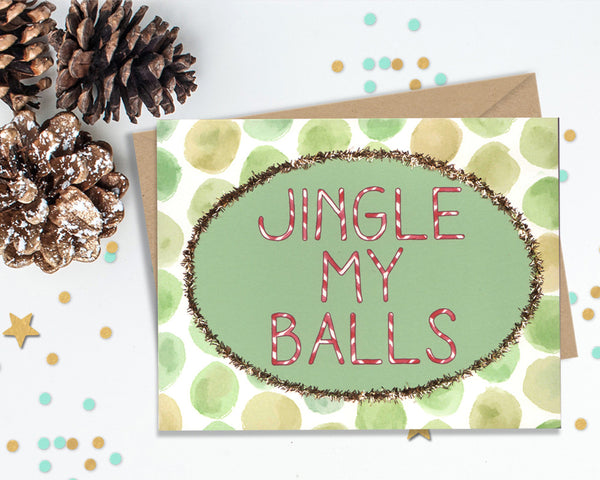 Jingle My Balls - Funny Christmas Cards
