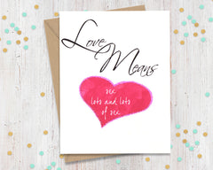Love means Sex Lots and Lots - funny greeting card